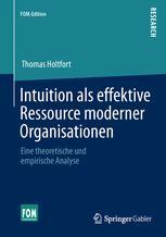Intuition als effektive Ressource moderner Organisationen