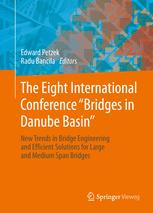 "The Eight International Conference ""Bridges in Danube Basin"""