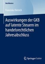 Auswirkungen der GKB auf latente Steuern im handelsrechtlichen Jahresabschluss