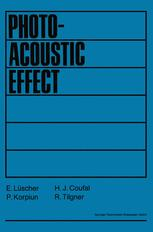 Photoacoustic Effect Principles and Applications