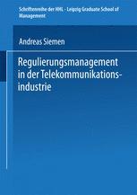 Regulierungsmanagement in der Telekommunikationsindustrie