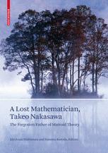 A Lost Mathematician, Takeo Nakasawa