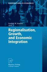 Regionalisation, Growth, and Economic Integration
