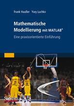 Mathematische Modellierung mit MATLAB®