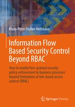 Information Flow Based Security Control Beyond RBAC