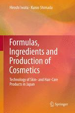 Formulas, Ingredients and Production of Cosmetics