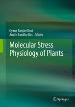 Molecular Stress Physiology of Plants