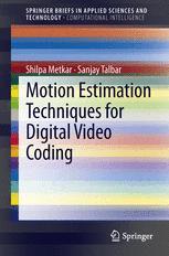 Motion Estimation Techniques for Digital Video Coding