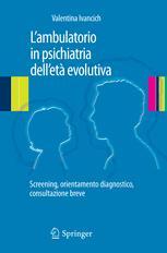 L'ambulatorio in psichiatria dell'età evolutiva