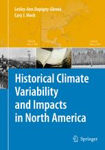 Historical Climate Variability and Impacts in North America