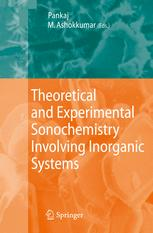 Theoretical and Experimental Sonochemistry Involving Inorganic Systems