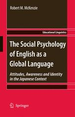 The Social Psychology of English as a Global Language