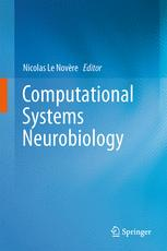 Computational Systems Neurobiology
