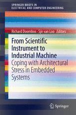 From scientific instrument to industrial machine