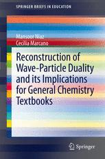Reconstruction of Wave-Particle Duality and its Implications for General Chemistry Textbooks
