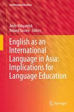 English as an International Language in Asia: Implications for Language Education