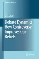 Debate Dynamics: How Controversy Improves Our Beliefs