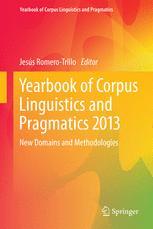Yearbook of Corpus Linguistics and Pragmatics 2013