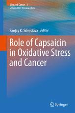Role of Capsaicin in Oxidative Stress and Cancer