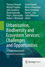 Urbanization, Biodiversity and Ecosystem Services: Challenges and Opportunities
