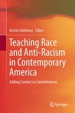 Teaching Race and Anti-Racism in Contemporary America