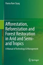 Afforestation, Reforestation and Forest Restoration in Arid and Semi-arid Tropics