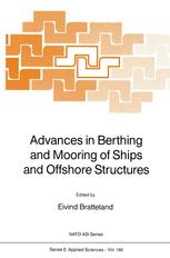 Advances in Berthing and Mooring of Ships and Offshore Structures