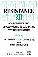 Resistance '91: Achievements and Developments in Combating Pesticide Resistance