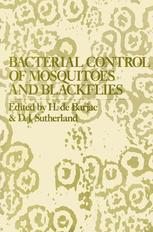 Bacterial Control of Mosquitoes & Black Flies