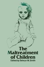 The Maltreatment of Children