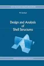 Design and Analysis of Shell Structures