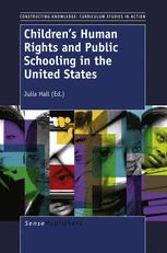 Children's Human Rights and Public Schooling in the United States