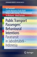 Public Transport Passengers' Behavioural Intentions