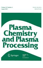 Plasma Chemistry and Plasma Processing