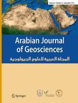 Arabian Journal of Geosciences