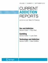 Current Addiction Reports