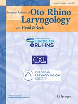 European Archives of Oto-Rhino-Laryngology and Head & Neck
