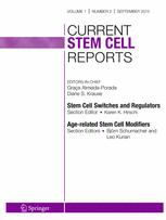 Current Stem Cell Reports