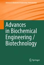 Advances in Biochemical Engineering/Biotechnology