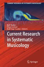 Current Research in Systematic Musicology