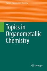 Topics in Organometallic Chemistry