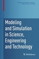 Modeling and Simulation in Science, Engineering and Technology