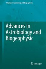 Advances in Astrobiology and Biogeophysics