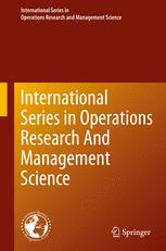 International Series in Operations Research & Management Science