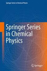 Springer Series in Chemical Physics