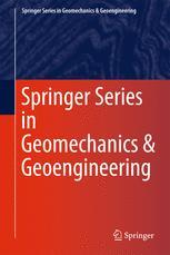 Springer Series in Geomechanics and Geoengineering