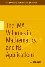 The IMA Volumes in Mathematics and its Applications