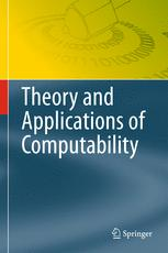 Theory and Applications of Computability