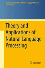 Theory and Applications of Natural Language Processing