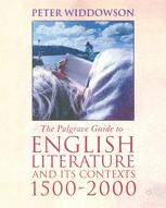 The Palgrave Guide to English Literature and its Contexts, 1500–2000